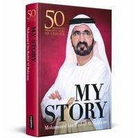 """My Story"" His Highness Sheikh Mohammed bin Rashid Al Maktoum (English)"